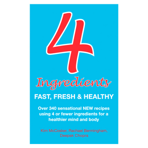 Four Ingredients: Fast Fresh & Healthy