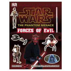 Star Wars: The Phantom Menace: Forces of Evil Ultimate Sticker Book