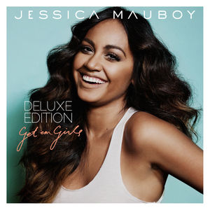 Jessica Mauboy - Get Em Girls - Deluxe Edition