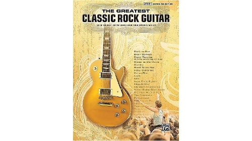 Alfred Greatest Classic Rock Guitar Songbook