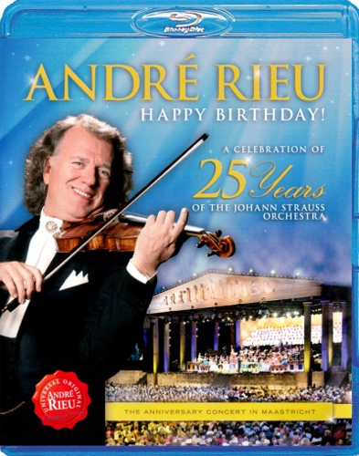 Andre Rieu: Happy Birthday! A Celebration of 25 Years of the Johann Strauss Orchestra