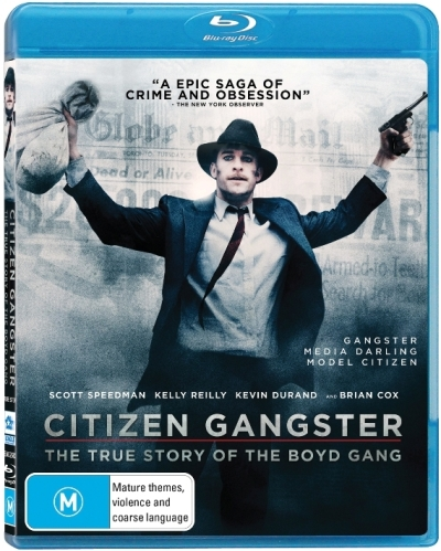 Citizen Gangster: The True Story of the Boyd Gang