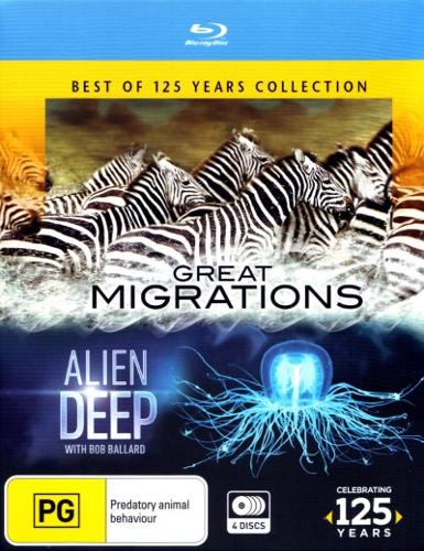 National Geographic: Best Of 125 Years: Great Migrations / Alien Deep Collection