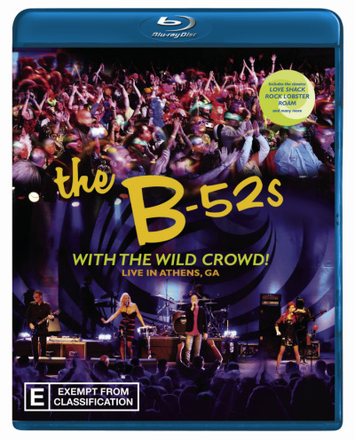 The B52s: With the Wild Crowd - Live from Athens GA
