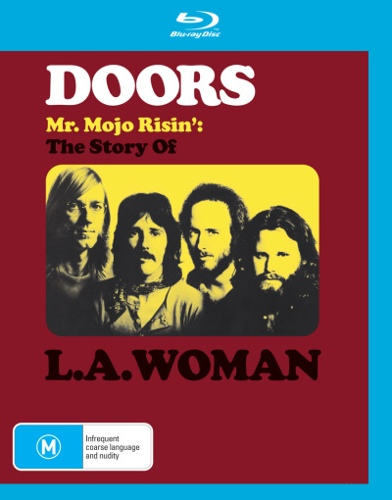The Doors: Mr Mojo Risin' - The Story Of L.A. Woman