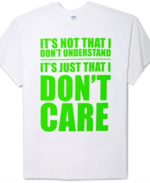 Hybrid Big and Tall Shirt, I Don't Care Graphic T Shirt