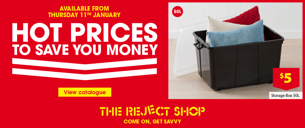The Reject Shop - 17th- 23rd January