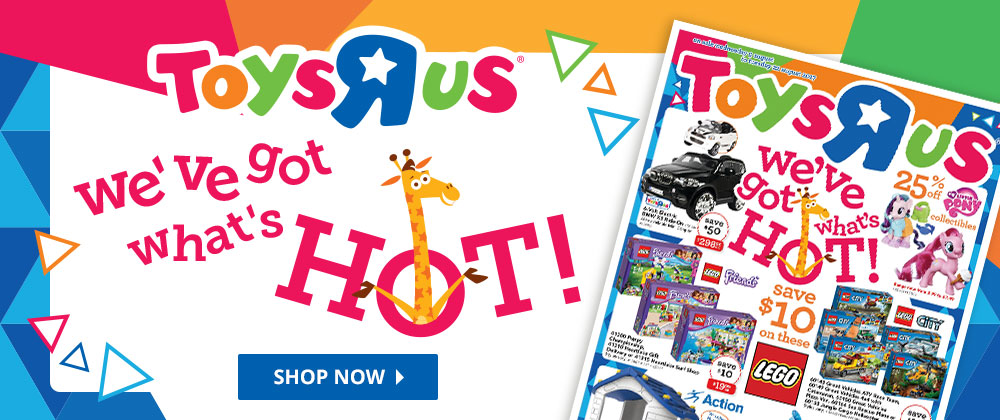 Toys R Us - 16th - 22nd August